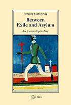 Between exile and asylum : an eastern epistolary
