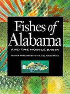 Fishes of Alabama and the Mobile Basin