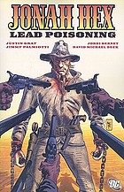 Jonah Hex : lead poisoning