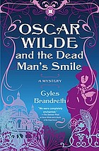 Oscar Wilde and the dead man's smile : a mystery