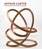 Arthur Carter : sculptures, drawings, and paintings