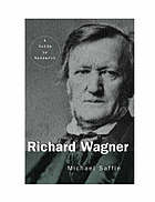 Richard Wagner : a guide to research