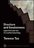Structure and randomness : pages from year one of a mathematical blog