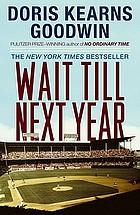 Wait till next year : a memoir