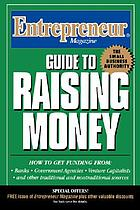 Entrepreneur magazine : guide to raising money