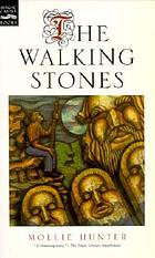 The walking stones; a story of suspense
