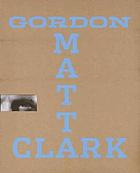 "Gordon Matta-Clark : you are the measure ; [on the occasion of the Exhibition Gordon Matta-Clark: ""You Are the Measure"", at the Whitney Museum of American Art, New York, February 22 - June 3, 2007 ; Museum of Contemporary Art, Los Angeles, June-September 2007]"