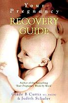 Your pregnancy recovery guide