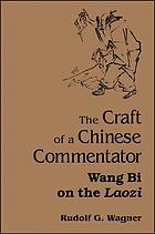 The craft of a Chinese commentator Wang Bi on the Laozi