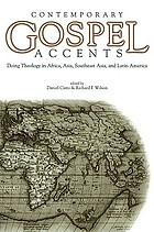 Contemporary Gospel accents : doing theology in Africa, Asia, Southeast Asia, and Latin America