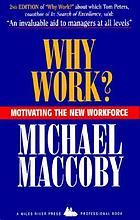 Why work? : motivating the new workforce