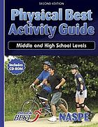 Physical Best activity guide : middle and high school levels