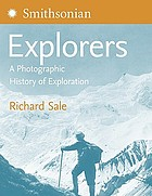 Explorers : [a photographic history of exploration]