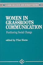 Women in grassroots communication : furthering social change