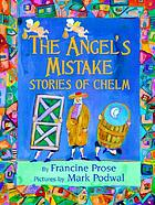 The angel's mistake : stories of Chelm