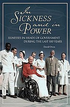 In sickness and in power : illness in heads of government during the last 100 years