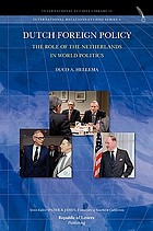 Dutch foreign policy : the role of the Netherlands in world politics