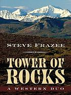 Tower of rocks : a western duo
