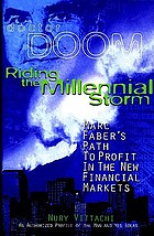 Riding the millennial storm : Marc Faber's path to profit in the new financial markets
