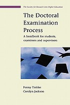 The doctoral examination process : a handbook for students, examiners and supervisors