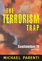 The terrorism trap : September 11 and beyond