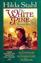 The White Pine chronicles
