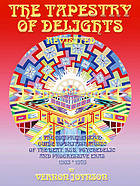 The tapestry of delights : the comprehensive guide to British music of the beat, R & B, psychedelic and progressive eras, 1963-1976
