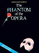 The Phantom of the Opera the original cast recording