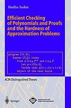 Efficient checking of polynomials and proofs and the hardness of approximation problems