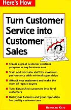 Turn customer service into customer sales