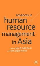 Advances in human resource management in Asia