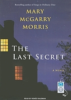 The last secret : a novel