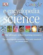 E.encyclopedia science