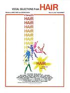 "Hair : the film ; a Lester Persky and Michael Butler production ; a Milos Forman film of Ragni, Rado and MacDermot's ""Hair"""