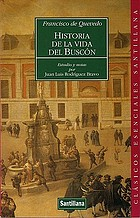 Historia de la vida del Buscón llamado don Pablos, ejemplo de vagabundos y espejo de tacaños