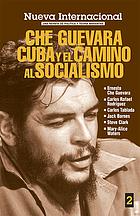 Che Guevara, Cuba y el camino al socialismo