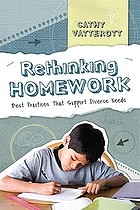 Rethinking homework : best practices that support diverse needs