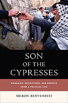 Son of the cypresses : memories, reflections, and regrets from a political life