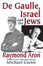 De Gaulle, Israel, and the Jews