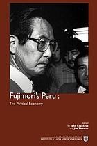 Fujimori's Peru : the political economy