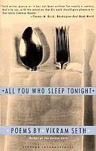 All you who sleep tonight : poems