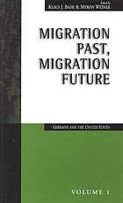Migration past, migration future : Germany and the United States