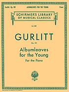 Albumleaves for the young : op. 101 : twenty little pieces for the piano