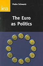 The euro as politics