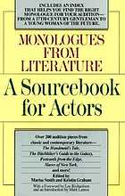 Monologues from literature : a sourcebook for actors
