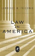 Law in America : a short history