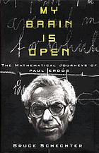 My brain is open : the mathematical journeys of Paul Erdős