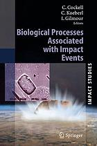 Biological processes associated with impact events : ESF Impact programme, 10th workshop at King's College, Cambridge, from March 29 to April 1, 2003