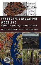 Landscape simulation modeling a spatially explicit, dynamic approach
