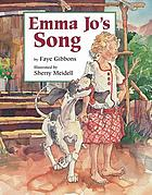 Emma Jo's song by Faye Gibbons ; illustrated by Sherry Meidell